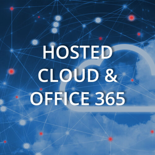 Hosted Cloud & Office 365